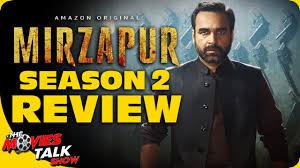 MIRZAPUR : Season 2 - Review