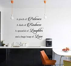 Amazon Com A Pinch Of Patience A Dash Of Kindness A Spoonful Of Laughter And A Huge Heap Of Love Logo Wall Art Decal Sticker Picture Hds6969 Home Kitchen