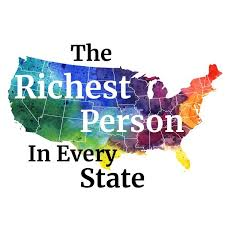 The Richest Person In Each State 2019