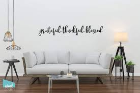 Grateful Thankful Blessed Vinyl Decal Wall Art Decor Sticker Home Airetgraphics
