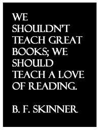 b f skinner quote about education and reading education quotes