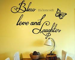 bless this home love and laughter wall quote family quote