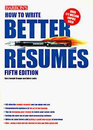 How to Write Better Resumes: Grappo, Gary Joseph, Lewis, Adele ...