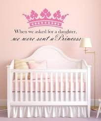 Amazon Com We Asked For A Daughter We Were Sent A Princess Vinyl Wall Decal Comes With Free 12 Name Arts Crafts Sewing