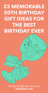23 memorable 50th birthday gift ideas