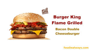 burger king flame grilled bacon double