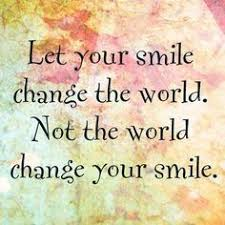 keep smiling quotes google search encouragement quotes always