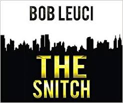 The Snitch: Leuci, Robert, Coleman, Peter: 9781520035031: Amazon.com: Books