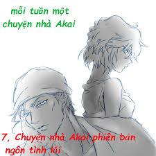 7. Chuyện nhà Akai phiên bản ngôn tình... - Cặp đôi Shuichi Akai x ...