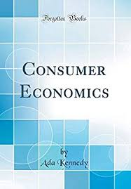 Amazon.com: Consumer Economics (Classic Reprint) (9781396850905): Kennedy,  Ada: Books