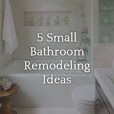5 small bathroom remodel ideas on a