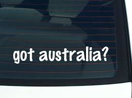 Got Australia Country Continent Funny Car Decal Bumper Sticker Wall Ebay
