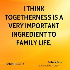 barbara bush family quotes quotehd