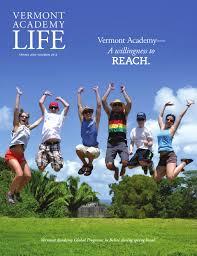 Vermont Academy Life Magazine Spring 2014 by Vermont Academy - issuu