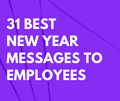 best new year messages to employees com