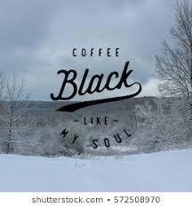 coffee quptes images stock photos vectors shutterstock