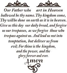 Amazon Com Lord S Prayer Bible Scripture Wall Art Decor Decal Is A Our Father Who Art In Heaven Quote Wall Decal Matthew 6 9 13 Thy Kingdom Come Thy Will Be Done Decal Size 22
