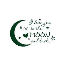 Quote I Love You To The Moon And Back Wall Decal Nursery Kids Room Decor F1 Green Walmart Com Walmart Com