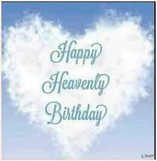 Birthday Quotes For Deceased Brother Google Search Birthday In Heaven Birthday In Heaven Quotes Happy Birthday In Heaven