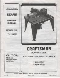 Sears Owners Manual Craftsman Router Table Full Function Utilized Fence Model No 171 254790 61071 Sears Roebuck And Co Amazon Com Books