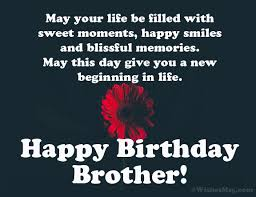 birthday wishes for brother happy birthday brother wishesmsg