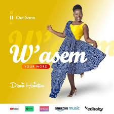 Download MP3: Diana Hamilton – W'asem (Your Word) (Prod. by Kaywa)