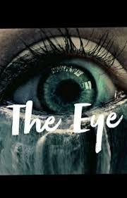 The Eye - Ashley Snyder - Wattpad