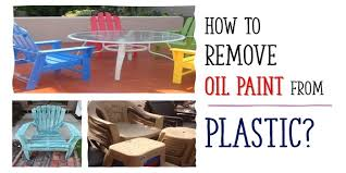 remove oil based paint from plastic