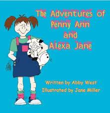 The Adventures of Penny Ann and Alexa Jane: West, Abby: 9781936205332:  Amazon.com: Books