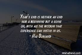 hal borland quote year s end is neither an end nor a beginning