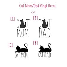 Cat Mom Cat Dad Vinyl Decal Sticker For Car Laptop Etsy
