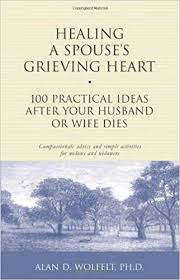healing a spouse s grieving heart practical ideas after your