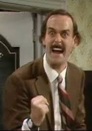 Image result for basil fawlty needs you