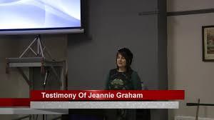 Testimony Of Jeannie Graham - YouTube