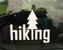 Hiking Vinyl Graphic Car Window Decal Hiking Hike Car Etsy