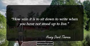 famous quotes by henry david thoreau the author of walden