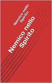 Nemico nello Spirito by Addie Anderson