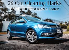 56 car cleaning hacks you ll wish you d