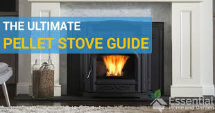 the 5 best pellet stoves 2020 edition