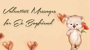 valentine messages for ex boyfriend valentine day wishes for