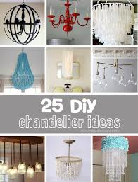 How To Make A Homemade Chandelier From Scratch 25 Different Diy Ideas