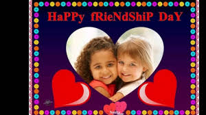 friendship day song video happy friendship day images