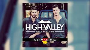 High Valley - Make You Mine (German Mix) - YouTube