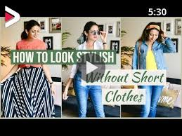How To Look Stylish WITHOUT Wearing SHORT CLOTHES   Summer Outfit Ideas   Himani  Aggarwal دیدئو dideo