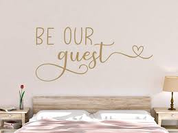 Amazon Com Diuangfoong Be Our Guest Wall Decal Guest Room Wall Decal Be Our Guest Decal Guest Room Wall Decor Be Our Guest Vinyl Decal Guest Room Decal Home Kitchen