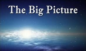 Image result for the big picture""