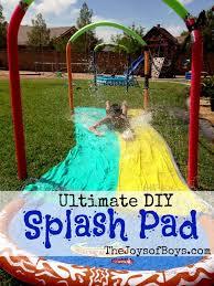 ultimate diy splash pad the joys of