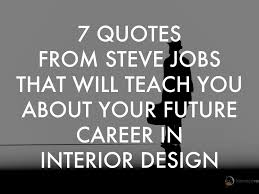 quotes from steve jobs that will teach you about