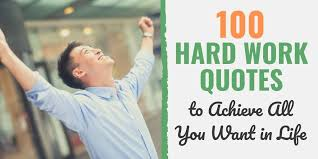 hard work quotes to achieve all you want in life