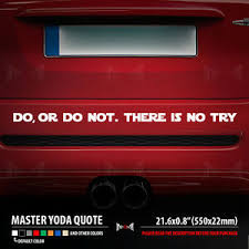 Do Or Do Not There Is No Try Yoda Quote Star Wars Car Vinyl Sticker Decal Ebay